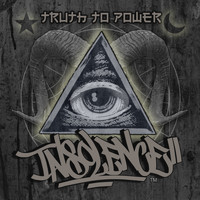 Insolence - Truth to Power (Explicit)