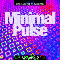 Various Artists - Minimal Pulse, Vol. 2 (The Sound of Minimal)