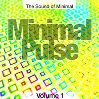 Various Artists - Minimal Pulse, Vol. 1 (The Sound of Minimal)