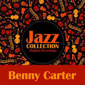 Benny Carter - Jazz Collection (Original Recordings)