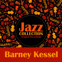 Barney Kessel - Jazz Collection (Original Recordings)