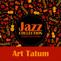 Art Tatum - Jazz Collection (Original Recordings)