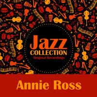Annie Ross - Jazz Collection (Original Recordings)