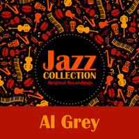 Al Grey - Jazz Collection (Original Recordings)