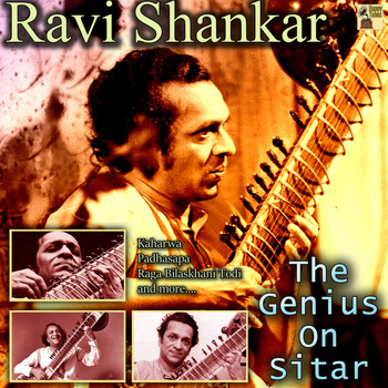 Ravi Shankar - The Genius On Sitar