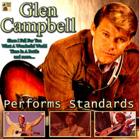 Glen Campbell - Glen Campbell Performs Standards