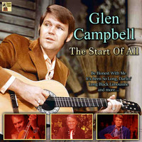 Glen Campbell - The Start of All