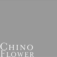 Chino - Flower (Explicit)