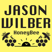 Jason Wilber - Honey Bee EP