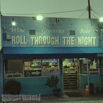 STRANGE BREW - Roll Through the Night