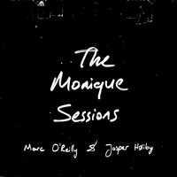 Marc O'Reilly (feat. Jasper Høiby) - The Monique Sessions