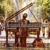 Lounge Café - 12 Restaurant Background Tracks