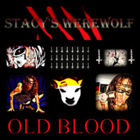 Stacy's Werewolf - Old Blood