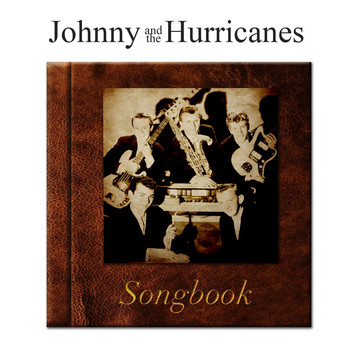 Johnny And The Hurricanes - The Johnny And The Hurricanes Songbook