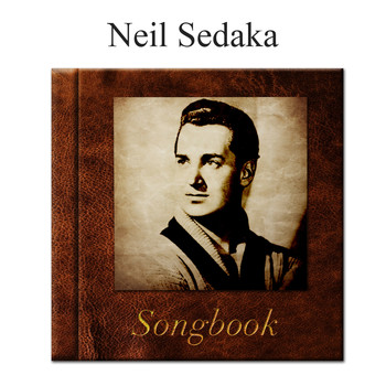 Neil Sedaka - The Neil Sedaka Songbook