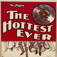 THE CHIFFONS - The Hottest Ever