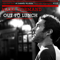 Mark Normand - Out to Lunch (Explicit)