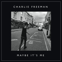 Freeman - Maybe It's Me