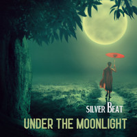 Silver Beat - Under The Moonlight