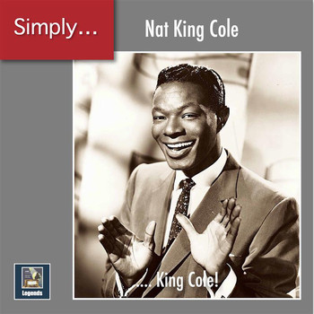 Nat King Cole - Simply ... King Cole! (2020 Remaster)
