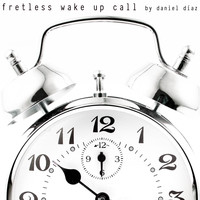 Daniel Diaz - Fretless Wake Up Call