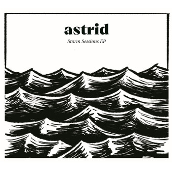 Astrid - Storm Sessions EP