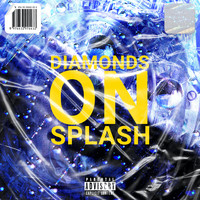 Maurice Moore - Diamonds On Splash (Explicit)