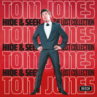 Tom Jones - Hide & Seek (The Lost Collection)