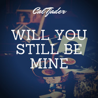 Cal Tjader - Will You Still Be Mine