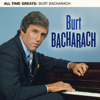 Burt Bacharach - All Time Greats