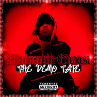 Madman the Greatest - The Demo Tape (Explicit)