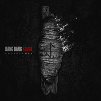Bang Bang Rouge - Another Way