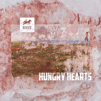 River - Hungry Hearts