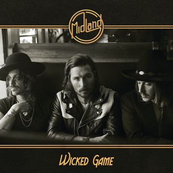 Midland - Wicked Game