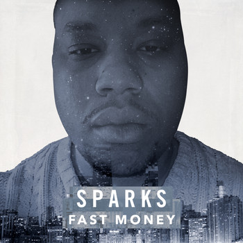 Sparks - Fast Money
