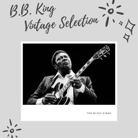 B.B. King - B.B. King Vintage Selection