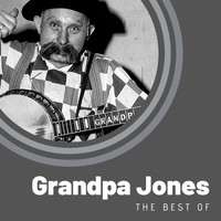 Grandpa Jones - The Best of Grandpa Jones