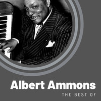 Albert Ammons - The Best of Albert Ammons