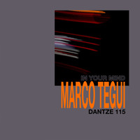 Marco Tegui - In Your Mind