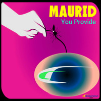 Maurid - You Provide