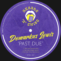 Demarkus Lewis - Past Due