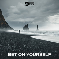 JS aka The Best - Bet on Yourself (Explicit)