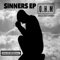 Original House Movement, Mence and Devil57 / - Sinners