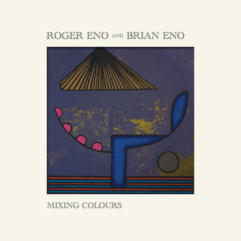 Roger Eno - Mixing Colours