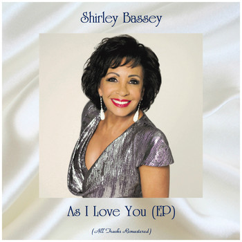 Shirley Bassey - As I Love You (EP) (All Tracks Remastered)