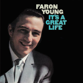 Faron Young - It's A Great Life