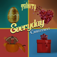 Trinity - Everyday Christmas