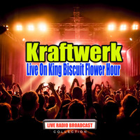 Kraftwerk - Live On King Biscuit Flower Hour (Live)