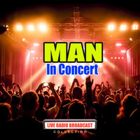 Man - In Concert (Live)