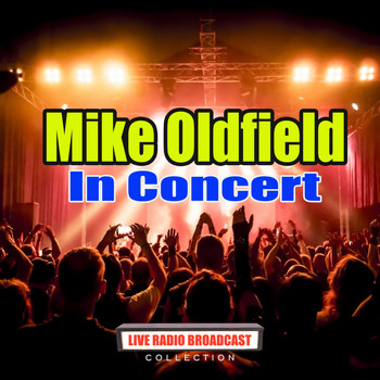 Mike Oldfield - In Concert (Live)